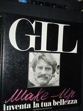 LIBRO GIL MAKE UP INVENTA LA TUA BELLEZZA ed. ANTONIO SALZANO 1978 estetica cura