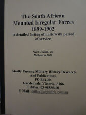 The South African Mounted Irregular Forces 1899-1902.by Neil C Smith Signed Copy