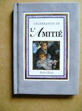 Livre Célébration de l'amitié les amis couple d'amis /Z92