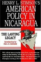 Henry L. Stimson's American Policy in Nicaragua: The Lasting Legacy - (4) - New