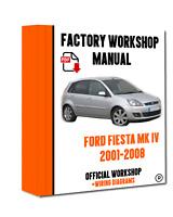 OFFICIAL WORKSHOP Manual Service Repair Ford Fiesta 2001 - 2008