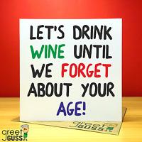 Happy Birthday Wine 30th 40th 50th Greetings Card Funny Rude Love Joke Present