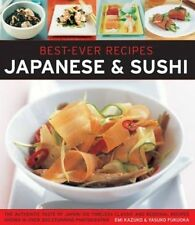 Good, Best-Ever Recipes: Japanese & Sushi: The Authentic Taste of Japan: 100 Tim