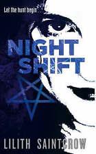 Night Shift: The Jill Kismet Books: Book One