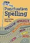 Punctuation and Spelling: Rules That Make Things Clear (Find Your Way With