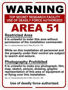 """Area 51 Warning RESTRICTED Deadly Force Reproduction Aluminum Sign 9""""x12"""""""