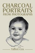 Charcoal Portraits from Photographs (Hardback or Cased Book)