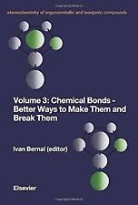 Stereochemistry of Organometallic and Inorganic Compounds Vol. 3 : Chemical Bond