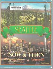 """1989 PB """"Seattle Now & Then Vol. III""""- Paul Dorpat- 2nd edition- ex-library"""