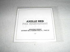 AXELLE RED CDS PROMO PAS MAINTENANT