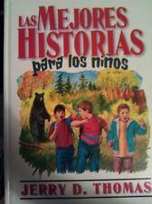 LAS MEJORES HISTORIAS PARA LOS NINOS (SPANISH EDIT