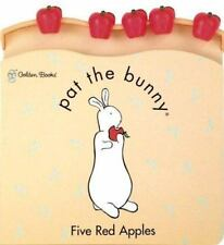 Pat the Bunny Ser.: Five Red Apples by Golden Books Staff (2000, Board Book)