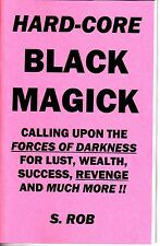 HARDCORE BLACK MAGICK book by S. Rob satanism demonology
