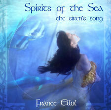 SPIRITS OF THE SEA - THE SIREN'S SONG - FRANCE ELLUL CD