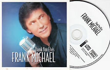 CD CARTONNE CARDSLEEVE COLLECTOR FRANK MICHAEL THANK YOU ELVIS PRESLEY 16T 2003