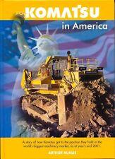 a History of Komatsu Construction and Mining Equipment Volume One