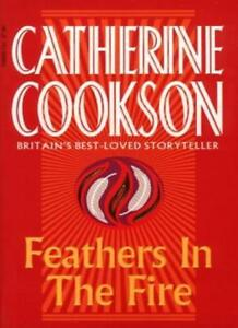 Feathers In The Fire-Catherine Cookson, 9780552140683