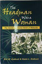 THE HEADMAN WAS A WOMAN by Kirk M. Endicott (Paperback w/ DVD) 2008