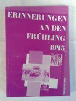 Erinnerungen Frühling 1945 Grüna Rußdorf Glauchau Waldenburg Limbach Chemnitz