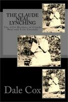 The Claude Neal Lynching: The 1934 Murders of Claude Neal and Lola Cannady (Pape