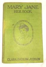 COLLECTABLE Mary Jane - Her Book Published 1918 First Edition Hardcover Cloth