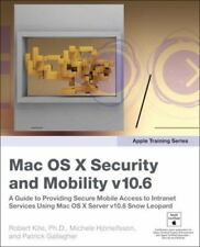 Apple Training Series: Mac OS X Security and Mobility v10.6: A Guide to Providin