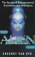 The Alien Files: The Secrets of Extraterrestrial Encounters and Abductions, Good