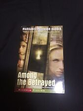 AMONG THE BETRAYED By Margaret Peterson Haddix (Paperback, 2003)