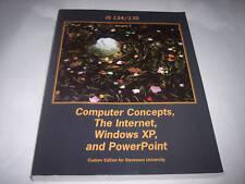 Computer Concepts, Internet, Windows XP & PowerPoint V3