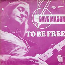 7inch DAVE MASON to be free HOLLAND 1972 EX / Hole in cover