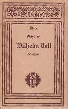 Schiller Wilhelm Tell Reclams Universal Bibliothek Nr. 12 Leipzig