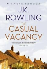 The Casual Vacancy by J. K. Rowling (2013, Trade Paperback)