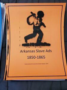 Arkansas Slave Ads (Runaway Slaves, Slave Auctions, Slave sales) - 1850 to 1865