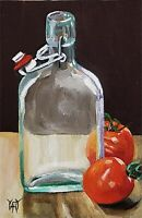 YARY DLUHOS ORIGINAL OIL PAINTING Still Life Kitchen Fruit Tomato Glass Bottle