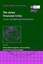 The Asian Financial Crisis: Causes, Contagion and Consequences (Global Economic