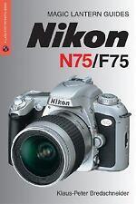 New sealed Magic Lantern Nikon N75/F75 manual by Klaus-Peter Bredschneider 2004
