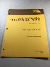 Fiat Allis Fuel Injection Pump Service Instruction Manual 14B, 14C, FL14B FL14C