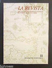 LA REVISTA DEL CENTRO DE ESTUDIOS AVANZADOS DE PUERTO RICO / #11 / 1990