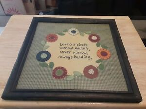 LOVE IS A CIRCLE WITHOUT ENDING, NEVER NARROW, ALWAYS BENDING. 12X12 FRAME