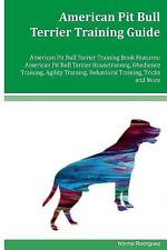 American Pit Bull Terrier Training Guide American Pit Bull Terrier Training.