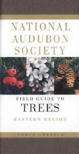 Audubon Society Field Guide to North American Trees:  Eastern Region - GOOD