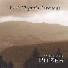 Keith Pitzer & Joan : West Virginia Serenade CD