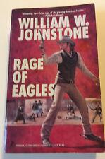 Rage of Eagles William W. Johnstone 5/1998 Paperback
