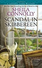 Scandal in Skibbereen (A County Cork Mystery) by Sheila Connolly