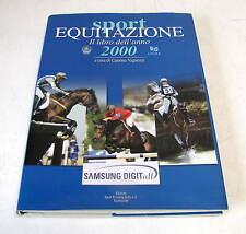 SPORT  EQUITAZIONE Il libro dell'anno 2000  - C. VAGNOZZI