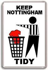 Notts County, Keep Nottingham Tidy Fridge Magnet Free Postage