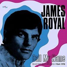 James Royal - Call My Name: Selected Recordings (1964-1970) (NEW CD)