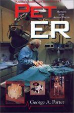 Pet ER : Memoirs of an Animal Doctor
