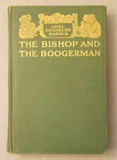 Antique THE BISHOP AND THE BOOGERMAN by Joel Chandler Harris ILLUSTRATED