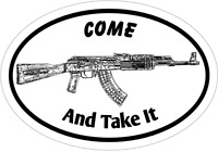 Ak-47 Decal - Come and Take It AK-47 GUN Vinyl Sticker - 2nd Amendment Decal